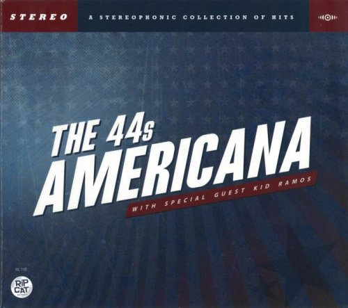 The 44s (The Forty Fours) - Americana (2012)