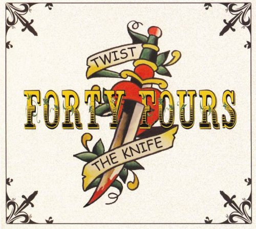 The 44s (The Forty Fours) - Twist The Knife (2019)