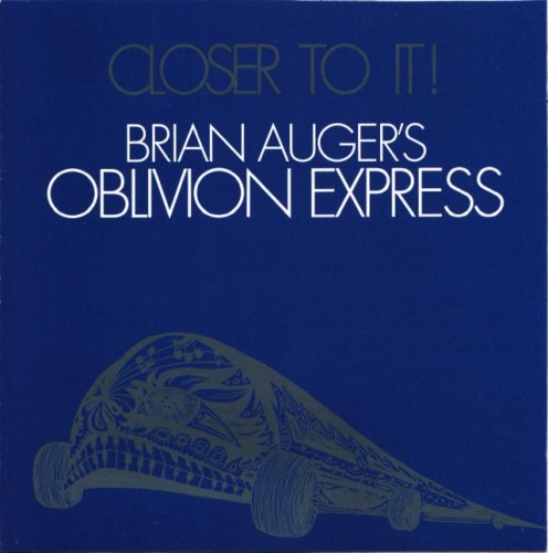 Brian Auger's Oblivion Express - Closer To It (1973)