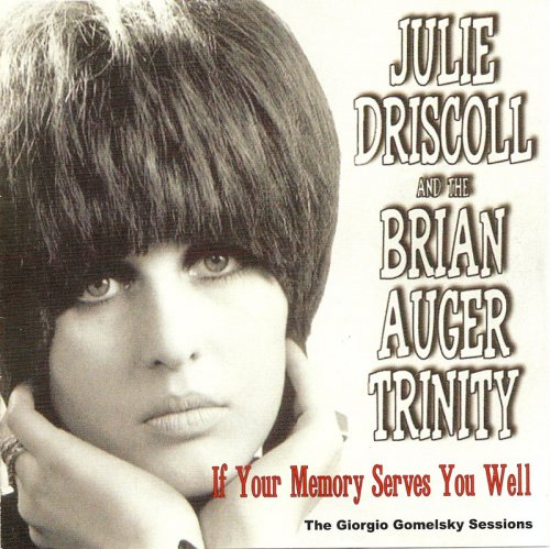 Julie Driscoll, Brian Auger & The Trinity - If Your Memory Serves You Well (1968)
