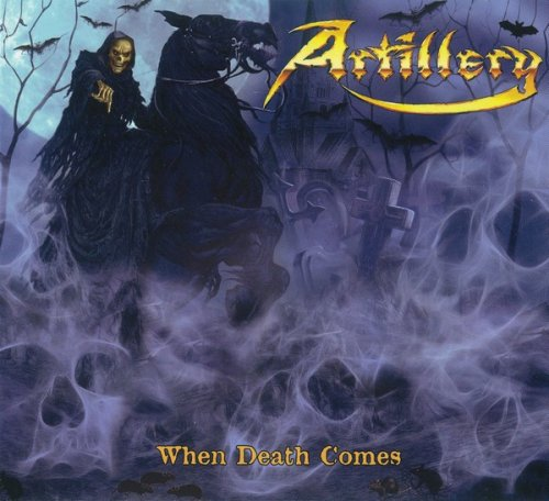 Artillery - When Death Comes (2009)