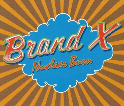 Brand X - Nuclear Burn: The Charisma Albums (1976-80) (Remastered, 2014) Box Set 4CD