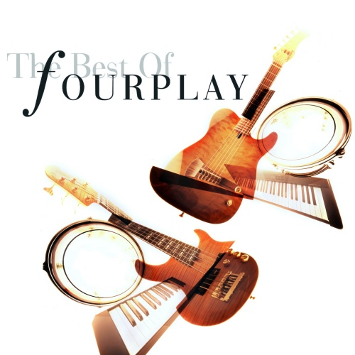 Fourplay - The Best Of Fourplay (Remastered) (2020) [Hi-Res]