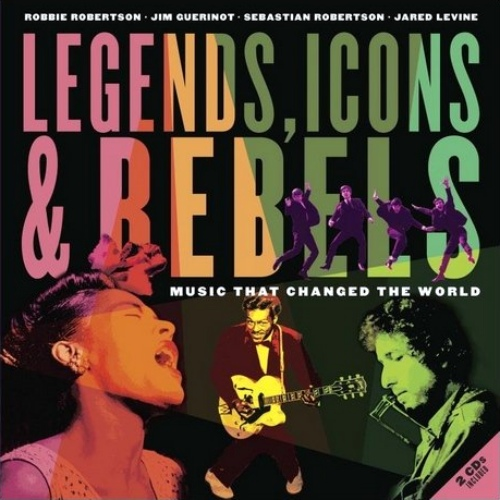 VA - Legends, Icons & Rebels Music That Changed the World [2CD Set] (2013) [FLAC]