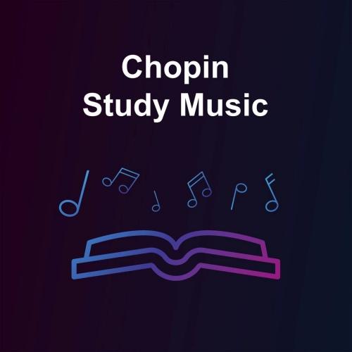 VA - Chopin Study Music (2020) [FLAC]