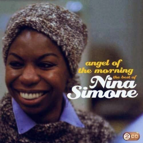 Nina Simone - Angel Of The Morning: The Best of Nina Simone (2009) [FLAC]