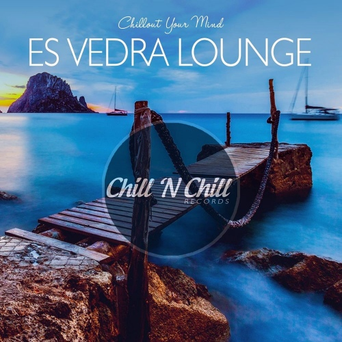 VA - Es Vedra Lounge: Chillout Your Mind (2020) [FLAC]