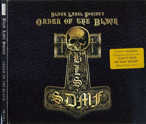 Black Label Society - Order Of The Black (2010)