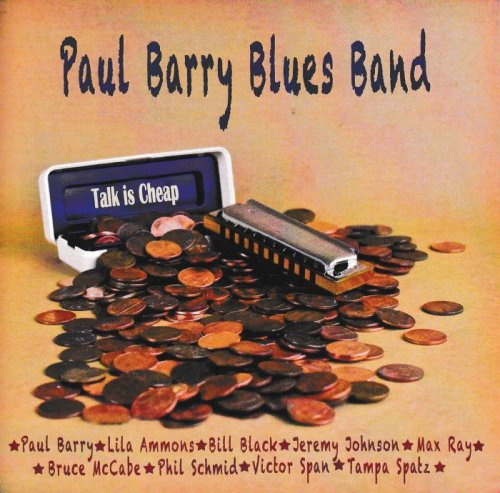 Paul Barry Blues Band - Talk Is Cheap (2016)