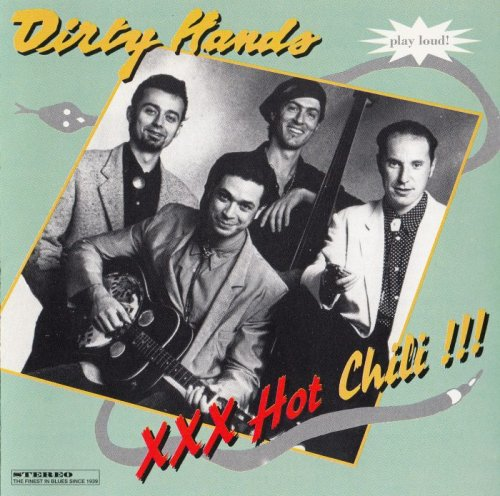 Dirty Hands - XXX Hot Chili !!! (1993)