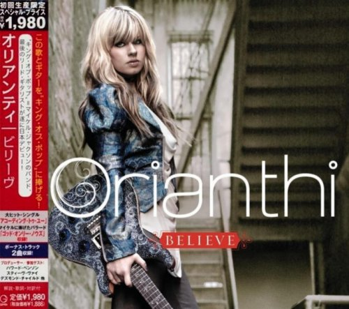 Orianthi - Believe [Japanese Edition] (2009) [2010]