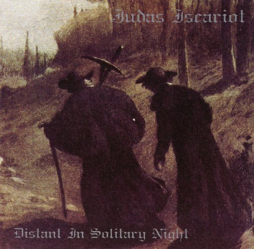 Judas Iscariot - Distant In Solitary Night (1999)