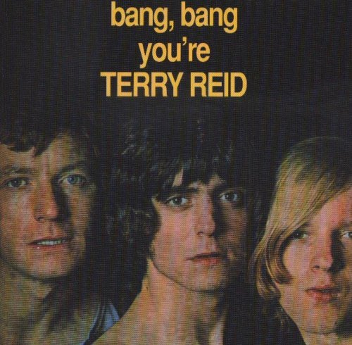 Terry Reid - Bang Bang You're Terry Reid (1968)