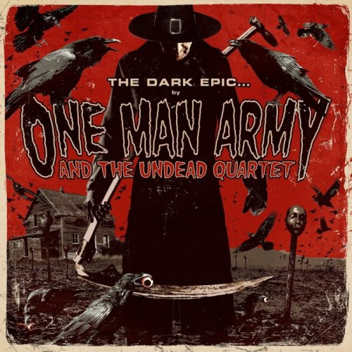 One Man Army and The Undead Quartet - The Dark Epic... (2011)
