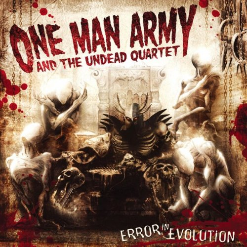 One Man Army and The Undead Quartet - Error In Evolution (2007)