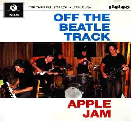 Apple Jam - Off The Beatle Track (2009)