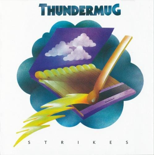 Thundermug - Strikes (1972)