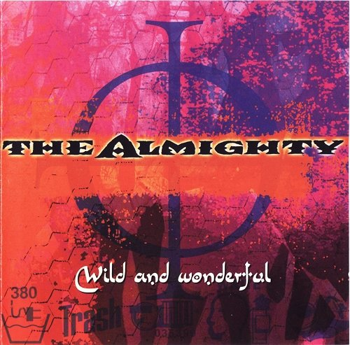 The Almighty - Wild And Wonderful (2002)