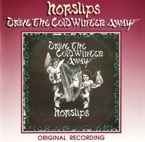 Horslips - Drive The Cold Winter Away (1975)