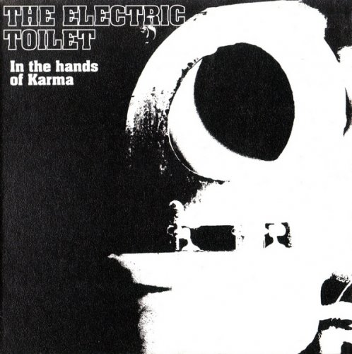 The Elecric Toilet - In The Hands Of Karma (1970) (Reissue, 2002)