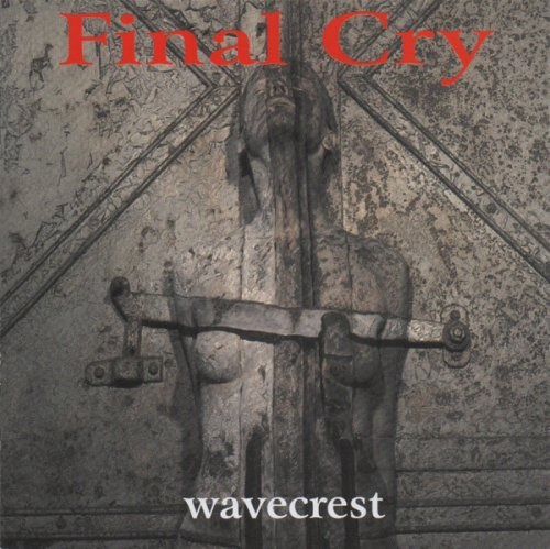 Final Cry - Wavecrest (1997)