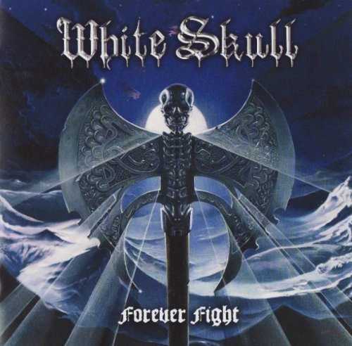 White Skull - Forever Fight (2009)