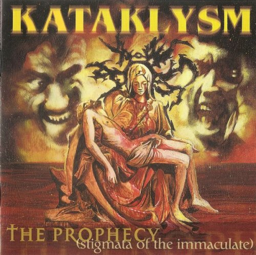 Kataklysm - The Prophecy (Stigmata of the Immaculate) (2000)