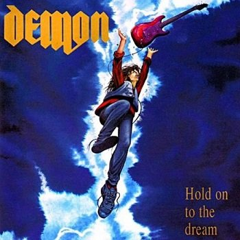 Demon - Hold On To The Dream [Reissue 2002] (1991)