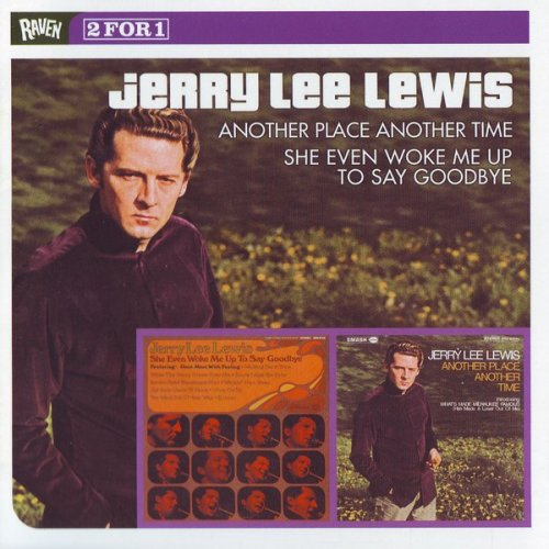 Jerry Lee Lewis - Another Place Another Time / She Even Woke Me Up To Say Goodbye (1968/70) (Remastered, 2002)