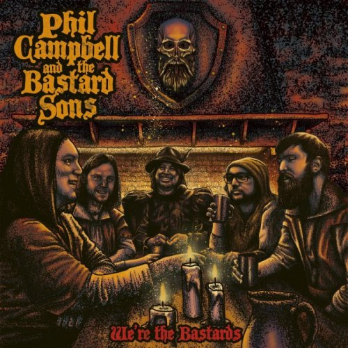 Phil Campbell and The Bastard Sons - We're The Bastards (2020)