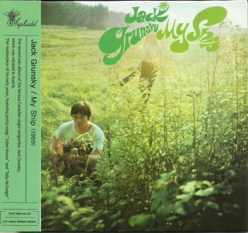 Jack Grunsky - My Ship (1968) (Reissue, 2012)