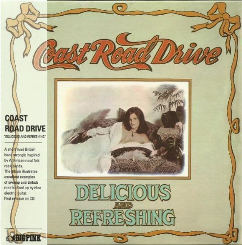 Coast Road Drive - Delicious And Refreshing (1974)