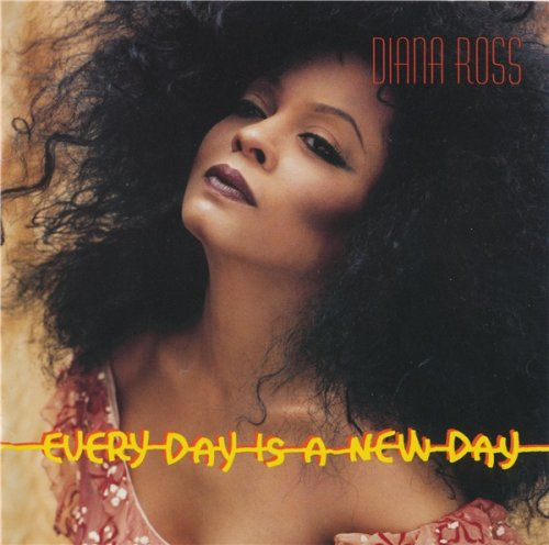 Diana Ross - Every Day is a New Day (1999)