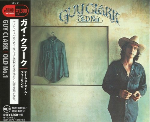 Guy Clark - Old No. 1 (1975) [Japan Remastered, 2016]