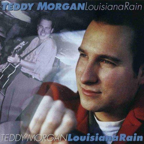 Teddy Morgan - Louisiana Rain (1996)