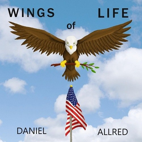 Daniel Allred - Wings of Life (2020)