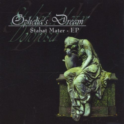 Ophelia's Dream - Stabat Mater (EP) 2000