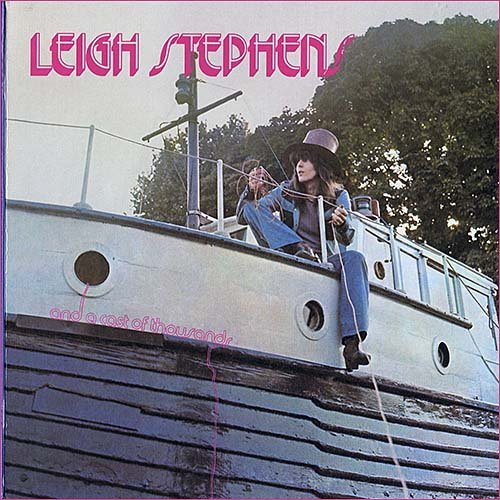 Leigh Stephens (ex Blue Cheer) - And A Cast Of Thousands (1971)