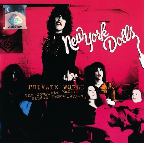 New York Dolls – Private World - The Complete Early Studio Demos (1972-73) (2006) 2CD