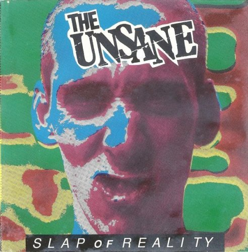 The Unsane - Slap of Reality (1991)