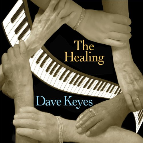 Dave Keyes - The Healing (2017)