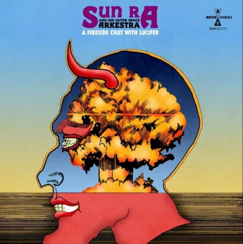 Sun Ra and His Outer Space Arkestra - A Fireside Chat With Lucifer (1983) [WEB] (2020)