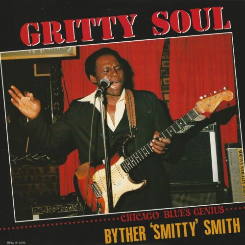 Byther 'Smitty' Smith - Gritty Soul [Vinyl-Rip] (1986)