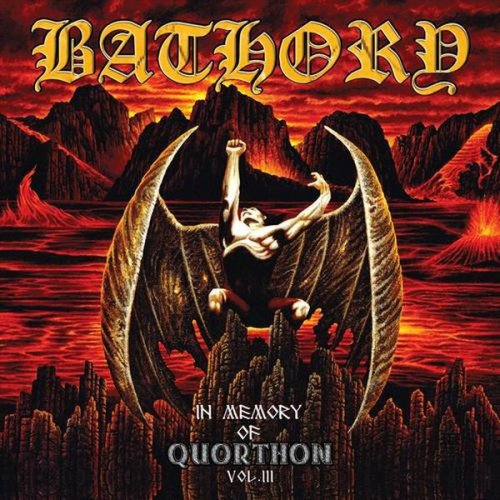 Bathory - In Memory of Quorthon Vol. III (2006)