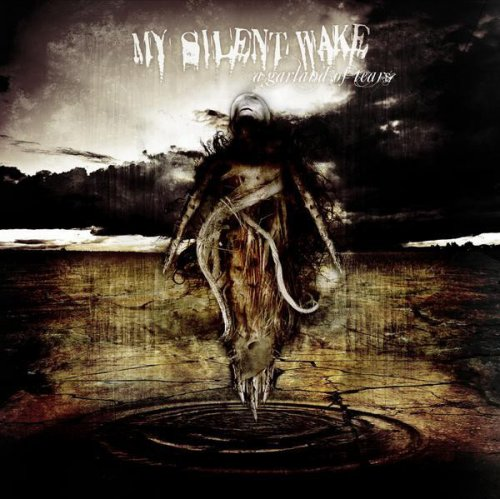 My Silent Wake - A Garland Of Tears (2008)