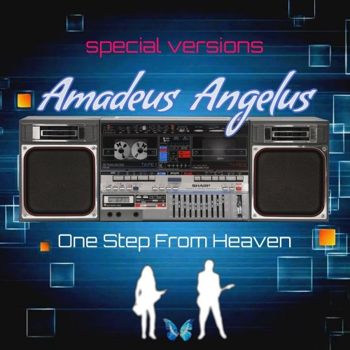 Amadeus Angelus - One Step From Heaven (Special Version) (3 x File, FLAC, Single) 2020