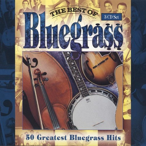VA - The Best of Bluegrass - 50 Greatest Bluegrass Hits (1995) 3CD