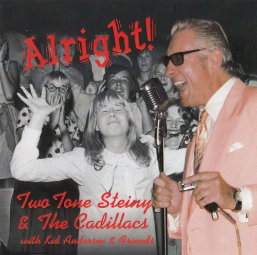Two Tone Steiny and The Cadillacs - Alright! (2015)