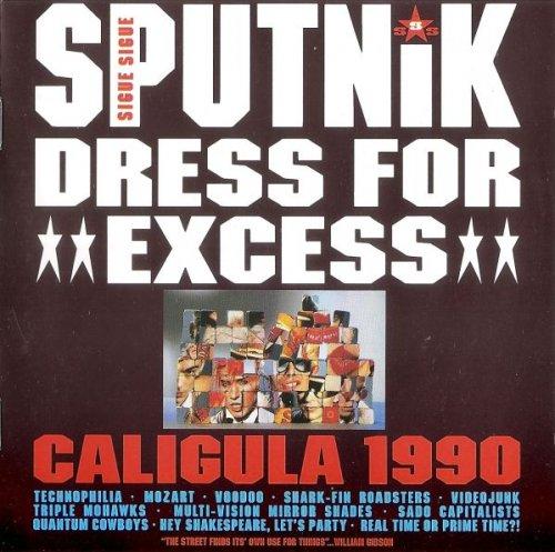 Sigue Sigue Sputnik - Dress For Excess (1988)
