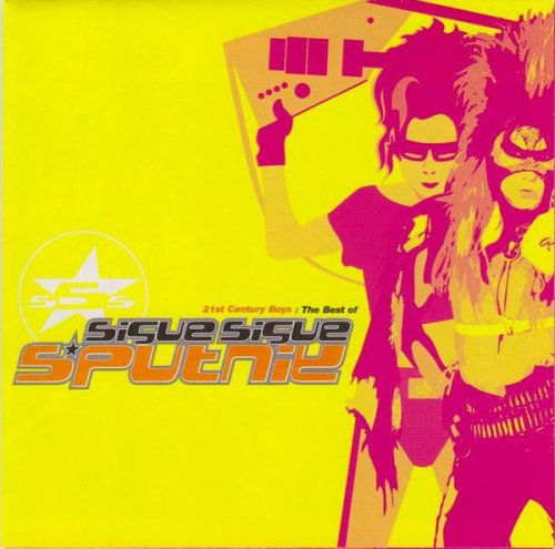 Sigue Sigue Sputnik - 21st Century Boys - The Best of Sigue Sigue Sputnik (2001)